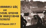 Uluslararası Göç ve Toplumsal Uyuma Yönelik Araştırma Sergisi