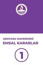 anayasa-mahkemesi-emsal-kararlar-1