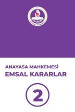 anayasa-mahkemesi-emsal-kararlar-2